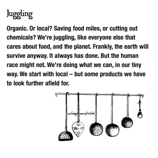 Juggling free range, organic and local